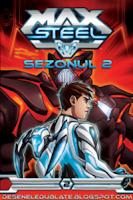 Max Steel Sezonul 2 Serial Dublat in romana Episodul 1