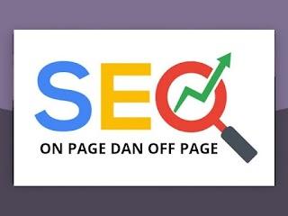 Pengertian SEO On Page dan SEO Off Page
