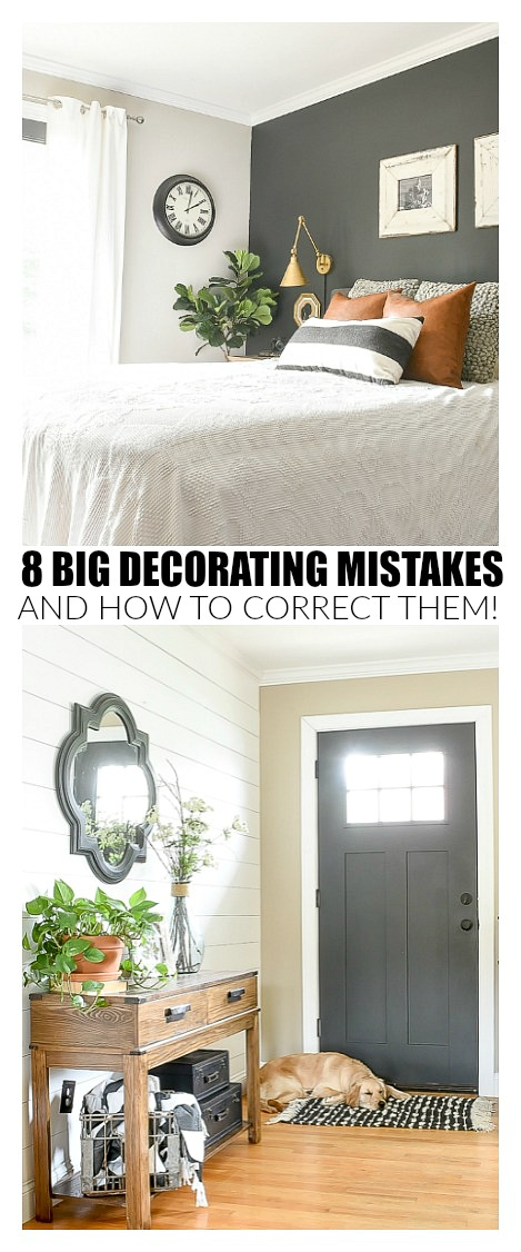 8 big decorating mistakes and how to correct them