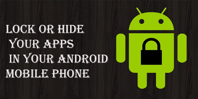 Hide Apps in Android Samsung/Lenovo/Huawei/LG/Nexus