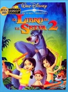 El Libro De La Selva 2 2003 HD [1080p] Latino [Mega] dizonHD