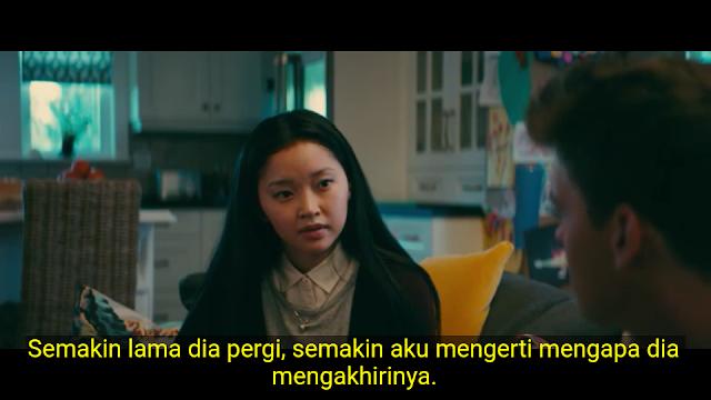 Semakin Lama Dia Pergi, Semakin Aku Mengerti Mengapa Dia Mengakhirinya [Cuplikan Movie To All The Boys I'Ve Loved Before 2018]