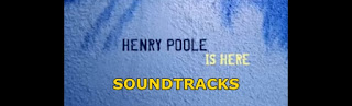 henry poole is here soundtracks-henry poole buradaydi muzikleri