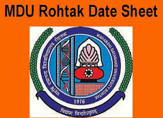 MDU Rohtak Date Sheet Download B.A, B.Com, B.Sc, B.Tech, Time Table