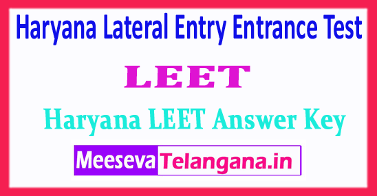 LEET Answer Key Haryana Lateral Entry Entrance Test Answer Key 2018 Download