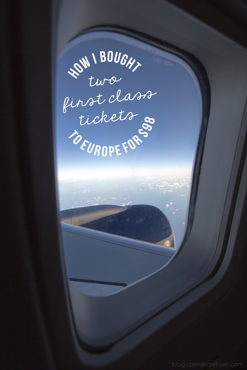 How I bought 2 First Class tickets to Europe for $98!
