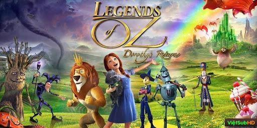 Phim Huyền Thoại Xứ Oz VietSub HD | Legends Of Oz: Dorothy's Return 2013