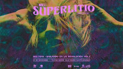 SUPERLITIO presenta Sultana Bailando en la Revolución Vol.2