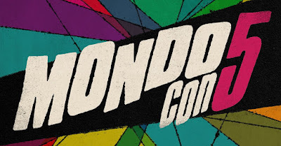 MondoCon Is Back And Early Bird Tickets For MondoCon 5 Go On Sale Today, Tuesday, March 12th!