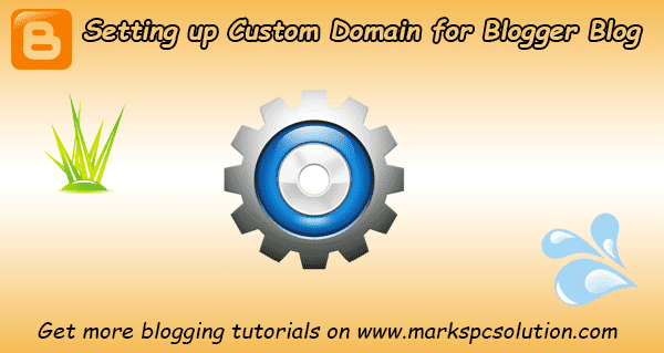Use Custom Domain in Blogger Blog