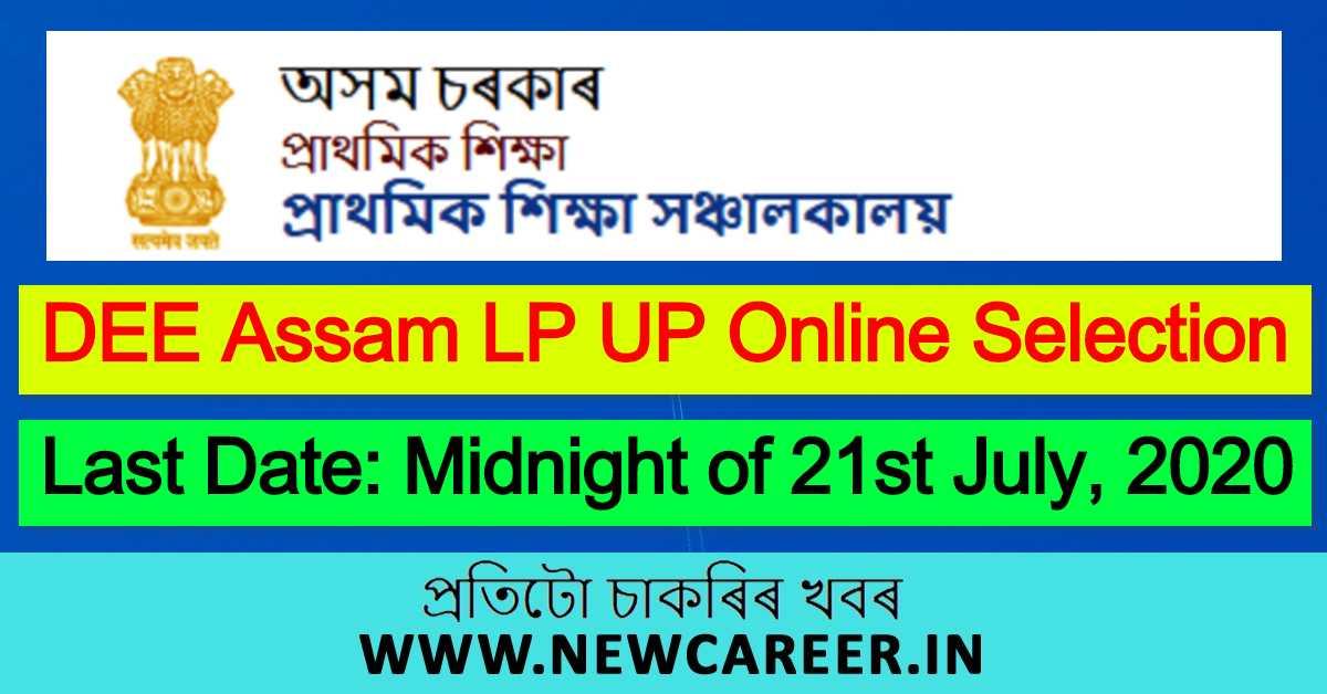 DEE Assam LP UP Online Selection Link 2020: Select Your Option @ Dee.Assam.Gov.In