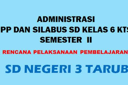 Administrasi Pembelajaran KTSP Kelas 6 Semester 2 T.P 2018/2019