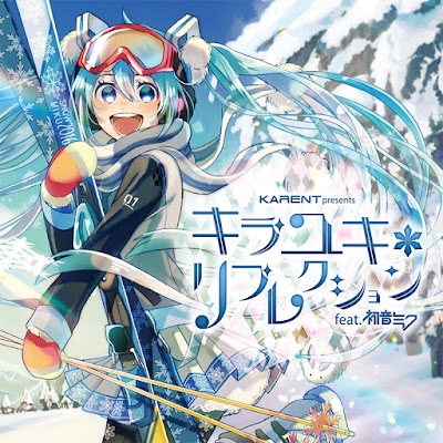 Download KARENT present Reflection feat Hatsune Miku