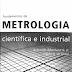 Fundamentos de Metrologia Científica e Industrial