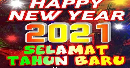 Kata Ucapan Doa Harapan Selamat Menyambut Tahun Baru 2021