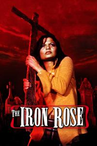 Watch The Iron Rose Online Free in HD