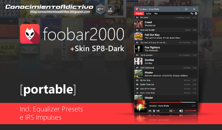 foobar2000 v1.3.16 [Portable] + Skin SP8-Dark [Mod], Incl. Equalizer Presets e IRS Impulses
