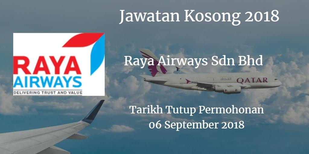 Jawatan Kosong Raya Airways Sdn Bhd 06 September 2018
