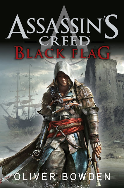 "REVIEW: ""Assassin's Creed: Black Flag"" (Book 6) by Oliver Bowden"