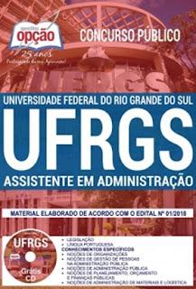Apostila concurso UFRGS Assistente em Administração 2018