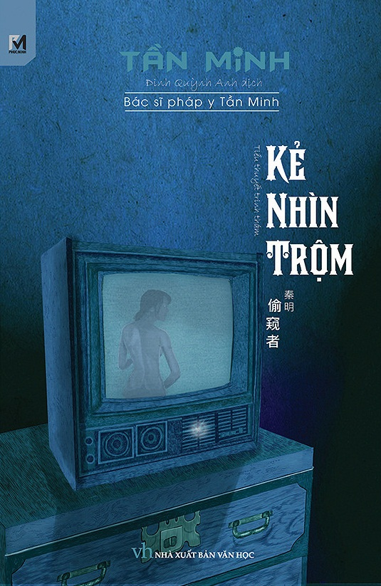 Truyện audio trinh thám: Pháp Y Tần Minh tập 6: Kẻ Nhìn Trộm (Update tập 03)