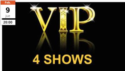 Vip 4 show