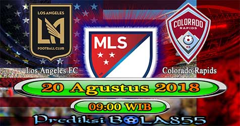 Prediksi Bola855 Los Angeles FC vs Colorado Rapids 20 Agustus 2018
