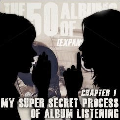 The Top 50 Albums of 2013 (Expansion Pack) - Chapter 1: My Super Secret Process Of Album Listening