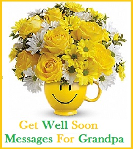Grandpa. Get Well Soon Messages ...