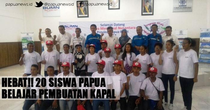 Hebat!! 20 Siswa Papua Belajar Pembuatan Kapal