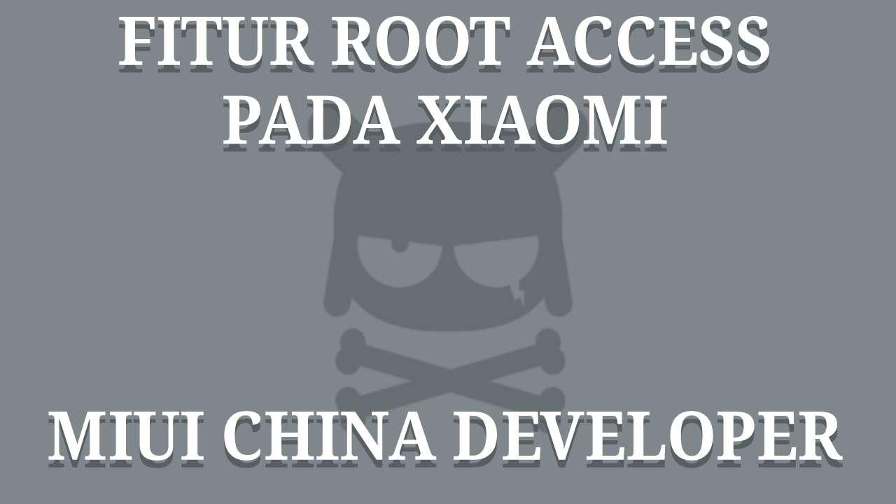 Cara Mengaktifkan Fitur ROOT ACCESS Pada Xiaomi TANPA ROOT