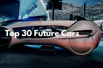 Top 30 Future Cars of The Century : Ride with Style