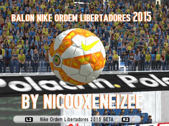 addee85f20767  APORTE  BALÓN COPA LIBERTADORES DE AMÉRICA 2015 - BY NICOOXENEIZEE BY Todo  Para PES6 ~ Mega PES6