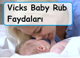 Vicks Baby Rub Faydaları