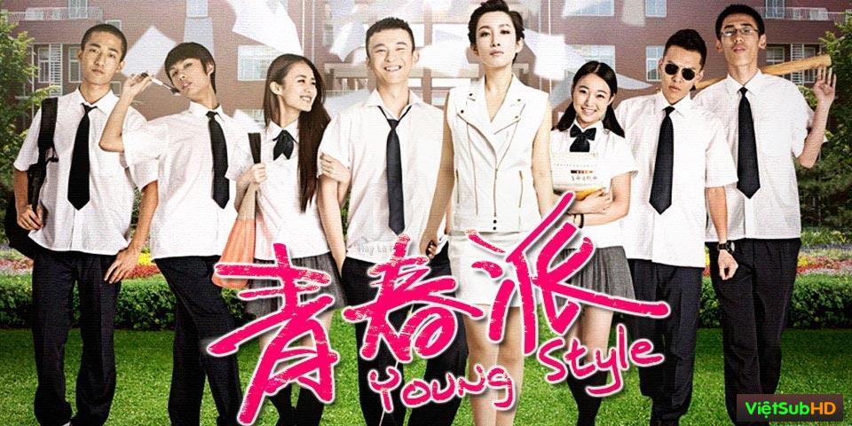 Phim Thời Thanh Xuân VietSub HD | Young Style 2013