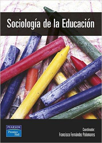 Sociología de la educación – Francisco Fernández Palomares