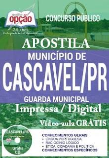 Apostila para concurso Prefeitura de Cascavel, Guarda Municipal - 2017.
