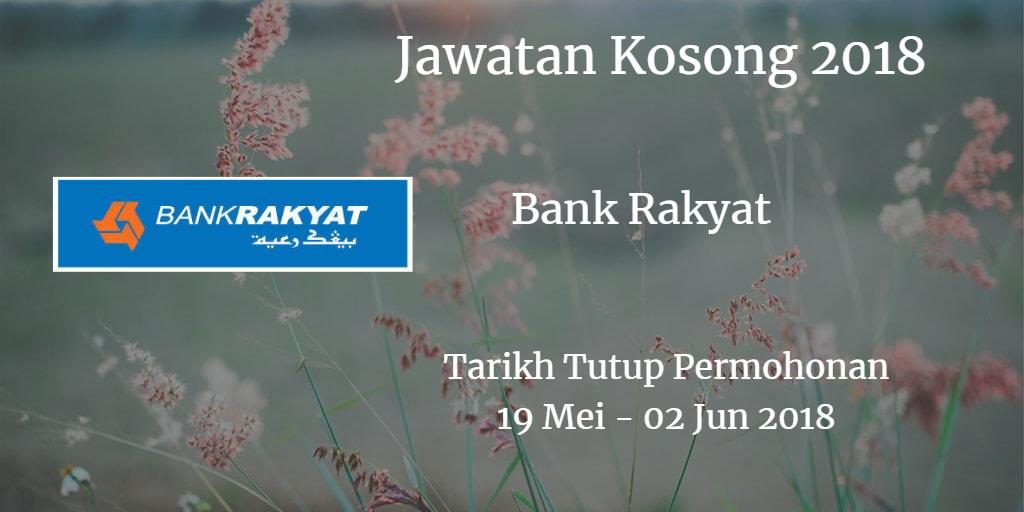 Jawatan Kosong Bank Rakyat 19 Mei - 02 Jun 2018