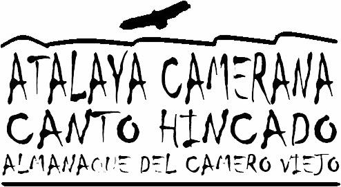 Atalaya Camerana. Canto Hincado. Almanaque del Camero Viejo.