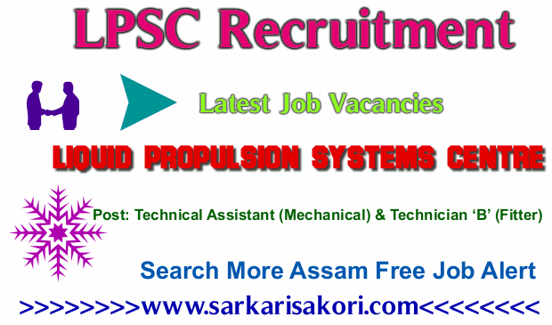 LPSC Recruitment 2017 Technical Assistant (Mechanical) & Technician 'B' (Fitter)