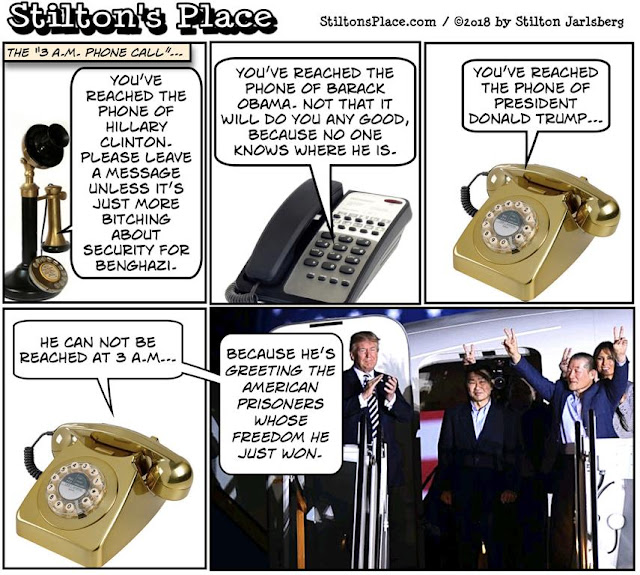 stilton's place, stilton, political, humor, conservative, cartoons, jokes, hope n' change, 3 a.m. phone call, hillary, obama, benghazi, trump, north korea, prisoners