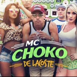 Baixar Musica De Lacoste – MC Choko MP3 Gratis