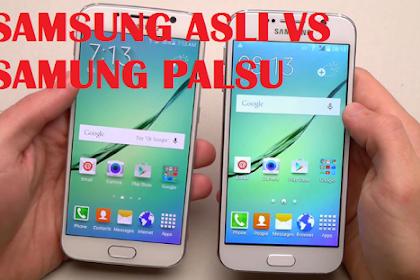 Cara Mengecek Smartphone Samsung Asli Atau Palsu Terbaru