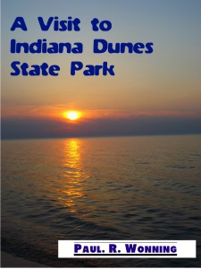 A Visit to Indiana Dunes State Park