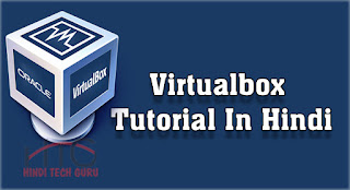 Learn Virtualbox Tutorial In Hindi