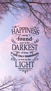 Resultado de imagen de happiness can be found even in the darkest