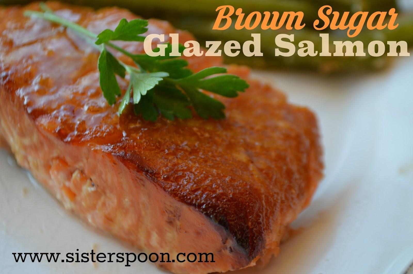 Sister Spoon Brown Sugar Glazed Salmon