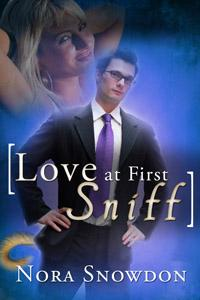 Love at First Sniff by Nora Snowdon