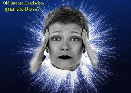 Old Intense Headache