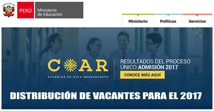 COAR 2017: Conoce la Distribución de Vacantes a los Colegios de Alto Rendimiento - MINEDU - www.minedu.gob.pe